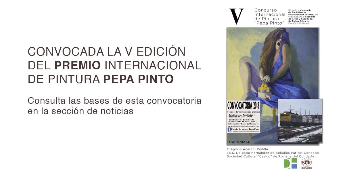Bases de la V edición del Premio Internacional de Pintura Pepa Pinto